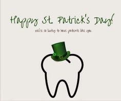King Orthodntics wishes you a VERY green St Patricks Day ! patricks day wishes pictures Dental World, Dental Life, Dental Art, Dental Health, Dental Quotes, Dental Humor, Dental Hygienist, Dental Puns, Orthodontics Marketing