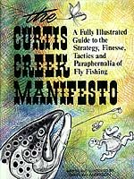 Curtis Creek Manifesto: A Fully Illustrated Guide to the Stategy, Finesse, Tactics, and Paraphernalia of Fly Fishing Fly Fishing Books, Gone Fishing, Best Fishing, Fishing Tackle, Fly Fishing Basics, Fishing Guide, Fishing Techniques, Trout Fishing, Carp Fishing