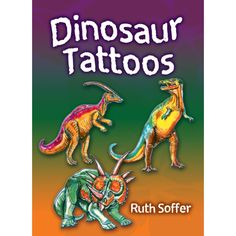 Dinosaur Tattoos • Dinosaur Temporary Tattoos