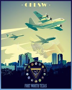 Share Squadron Posters for a 10% off coupon! NAS Fort Worth, CFLSW poster art (version 2) #http://www.pinterest.com/squadronposters/