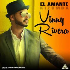 Vinny Rivera  El amante (remix kizomba)