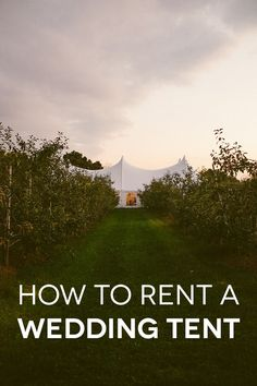 You can't pick your weather, but you can prepare for it. How to rent a wedding tent for your venue.