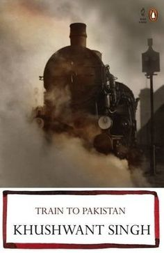 Train to Pakistan by Khushwant Singh - One of India's most prolific writers.
