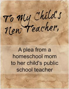 To My Child's New Teacher, In the Event Something Should Happen to Me