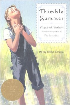 Thimble Summer. Elizabeth Enright. Newbery Medal 1939.
