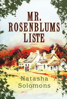Natasha Solomons: Mr. Rosenblums liste : roman Mystery Novels, Books To Read, Roman, Reading, Movie Posters, Film Poster, Popcorn Posters, Reading Books, Film Posters