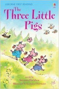 Three Little Pigs (First Reading Level 3)