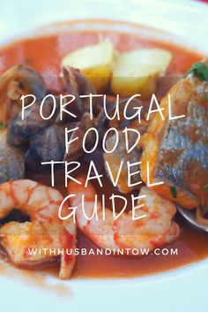 Portugal Food Travel Guide | Kolumbus Sprachreisen | https://www.kolumbus-sprachreisen.de/sprachreisen/erwachsene/portugiesisch/portugal