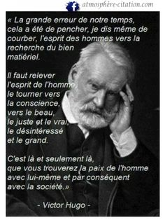 Victor Hugo ~ citation français ~ Plus Life Quotes Love, Best Quotes, Citations Victor Hugo, Quote Citation, French Quotes, Some Words, Positive Attitude, Vie Positive, Human Rights