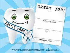 Dental Certificates for Kids... great positive reinforcement idea!