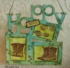 Made by Myra. with love: Happy Boots Journey, Handwriting, Boots, Happy, Stamps, Cards, Design, Calligraphy, Crotch Boots