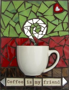 Coffee is my Friend Mixed Media Wall Art Mosaic Projects, Mosaic Ideas, Art Projects, Mosaic Crafts, Mosaic Wall Art, Mosaic Glass, Glass Art, Copper Art, Wings Design