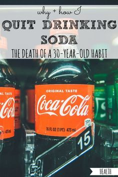 Ever thrown around the idea to quit drinking soda? Here's what finally convinced me to quit soda after a habit, and exactly how I did it. Stop Drinking Soda, Quit Drinking, Baby Powder Uses, I Quit, Healthy Aging, Diet Coke, Money Saving Tips, Health Tips, Life Hacks