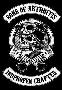 Sons of Arthritis provides the best old biker apparel collection and biker attire online having funny quotes. Buy biker T-shirts, biker hoodies, patches for old bikers on reasonable prices. Motorcycle Humor, Motorcycle Art, Art Harley Davidson, Sons Of Arthritis, Rheumatoid Arthritis, Silkscreen, Vintage Biker, Biker Quotes, Biker Sayings
