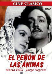"""""""El peñón de las ánimas"""", la cinta que fue (por los problemas entre María y Jorge Negrete) la precursora, para que la primera recibiera su apodo de #LaDoña"""