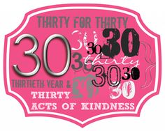 30 Acts of Kindness to Celebrate 30th Birthday - Random Acts of Kindness - Bucket List