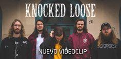 NUEVO VIDEOCLIP DE KNOCKED LOOSE