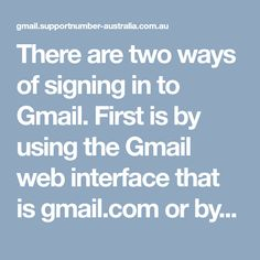 How To Resolve Gmail Login Issues? By Using, Desktop, Australia, Signs, Novelty Signs