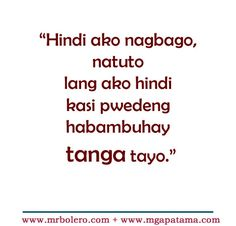 Bitter Quotes For Ex Boyfriends Tagalog Quotes Pinterest