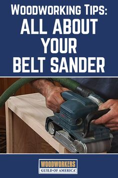 Master woodworker George Vondriska teaches you some helpful woodworking tips for successfully using the belt sander. A WoodWorkers Guild of America (WWGOA) original video.