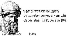 Quote Plato Quotes, Education Quotes, Favorite Quotes, Quotations, Love Quotes, Wisdom, Sayings, Words, Life