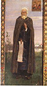 Sergiusz z Radoneża, cs. Prepodobnyj Siergij, igumien Radonieżskij i wsieja Rossii czudotworec[1] (ur. 3 maja 1314 w Barnicach[a][2], zm. 1392) – odnowiciel życia monastycznego średniowiecznych ziem ruskich, wyniszczonych przez najazdy mongolskie, święty Kościoła prawosławnego i katolickiego.