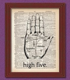 BUY 2 GET 1 FREE High Five Dictionary Art Print Palm Reading
