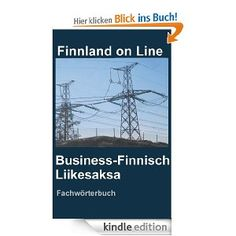 Business-Finnisch Liikesaksa. Fachwörterbuch