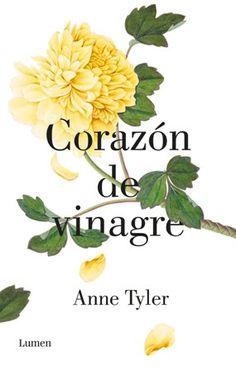 Devoradora de libros: Corazón de vinagre - Anne Tyler