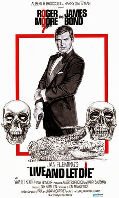 "patart: ROGER MOORE AS JAMES BOND 007 ""LIVE AND LET DIE"""