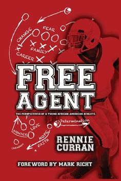 Free Agent: The Perspectives of a Young African American Athlete by Rennie Curran (AB '15) http://www.amazon.com/dp/149097640X/ref=cm_sw_r_pi_dp_3d.Wtb0WJ1QFZ0MB
