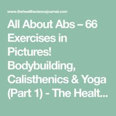 All About Abs – 66 Exercises in Pictures! Bodybuilding, Calisthenics & Yoga (Part 1) - The Health Science Journal