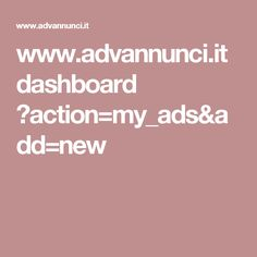 it dashboard ?action=my_ads&add=new