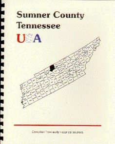 SUMNER COUNTY TENNESSEE~GALLATIN TN~ HISTORY/BIOGRAPHY/TRIVIA RP 1887 GOODSPEED