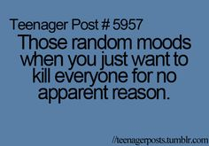 not necessarily a teenager problem..