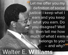 no morals quotes | 90 Miles From Tyranny : Walter E. Williams Quotes