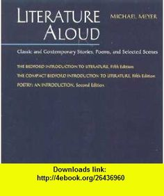 Literature Aloud (9780312192099) Michael Meyer , ISBN-10: 0312192096  , ISBN-13: 978-0312192099 ,  , tutorials , pdf , ebook , torrent , downloads , rapidshare , filesonic , hotfile , megaupload , fileserve