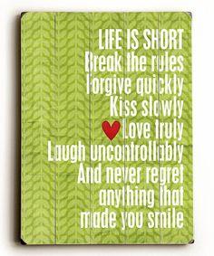 Life Is Short Wood Wall Art Spruch Des Tages Worte Zitate Lebensweisheiten