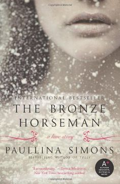 Booktopia has The Bronze Horseman, Bronze Horseman by Paullina Simons. Buy a discounted Paperback of The Bronze Horseman online from Australia's leading online bookstore. Book Club Books, Book Nerd, Book Series, Books To Read, My Books, Book Cafe, Love Book, This Book, Read Novels Online