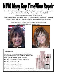 OK - ONE MORE Great Example: Before and After TimeWise Repair - Mary Kay National Sales Director, Linda Toupin. I'm using it and seeing beautiful results as well!  www.marykay.com/sredmond2