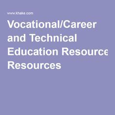 Vocational/Career and Technical Education Resources
