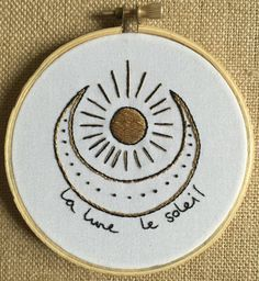 La Lune Le Soleil / The Sun The Moon 4 inch embroidery hoop art piece