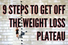 9 Smart Tips for Overcoming a Weight Loss Plateau