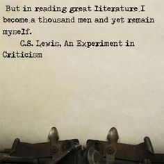 In reading great literature . . .