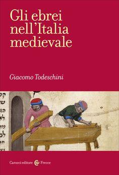 Libreria Medievale: Gli ebrei nell'Italia medievale
