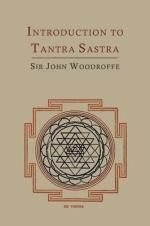 Introduction to Tantra Sastra - John George Woodroffe