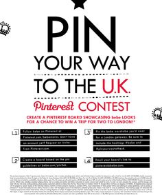 Ready, set, pin your way to the U.K! Email your board's link to pinterest@bebe.com or post a comment with a link to your board on this pin. Click on this image to go to the official rules.  #bebe #pinyourwaytotheuk