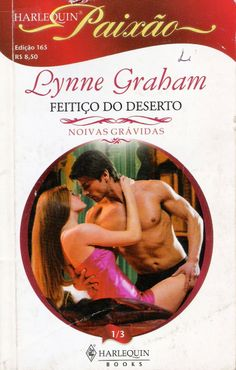 Meus Romances Blog: Feitiço Do Deserto - Lynne Graham - Harlequin Paix...