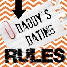 Daddy's 9 Dating RULES... Oh boy! Read this to your husband and dad :)