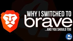Why I Switched To Brave Browser (And You Should Too) Brave Browser, Make Money Online